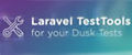 Laravel Test Tools