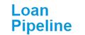 Loan Pipeline